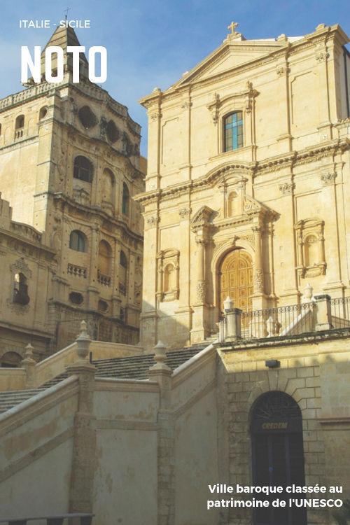 Visiter Noto en Sicile, ville baroque classée au Patrimoine Mondial de l'unesco