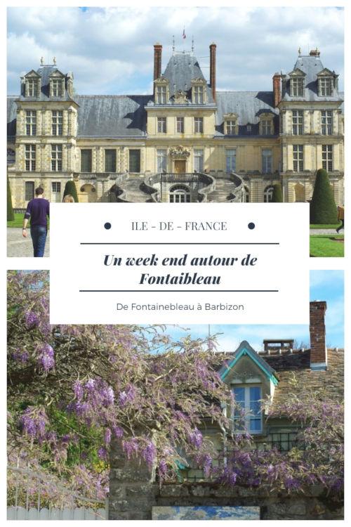 Que voir à Fontainebleau et ses environs en un week end ? Visite du Château et de la Forêt de Fontaineble et visite du village des peintres de Barbizon