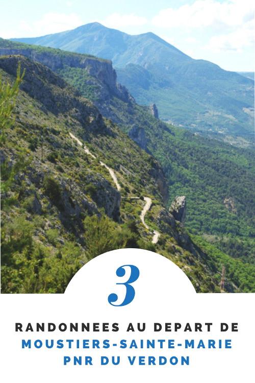 3 idées de randonnées au départ de Moustiers Sainte Marie dans le PNR du Verdon - Alpes de Haute Provence