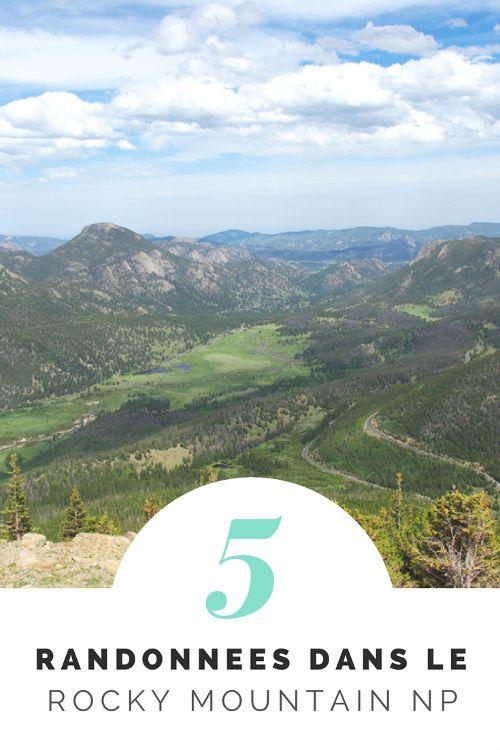 5 randonnées à faire dans le parc national des Rocheuses dans le Colorado, à 2 heures de route de Denver