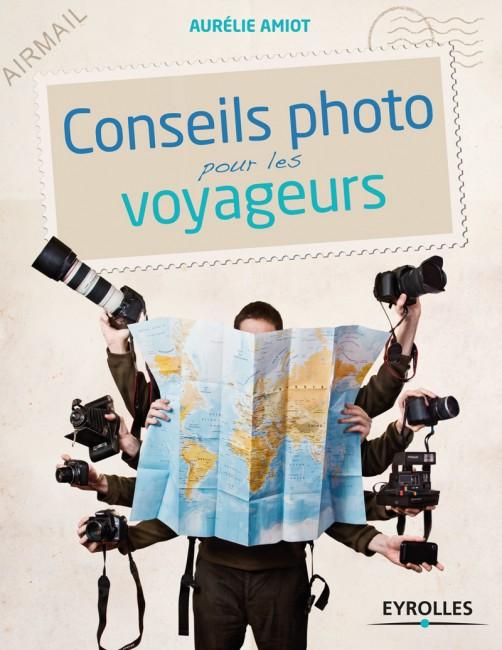 Mes Lectures #1 : Conseils photo pour les voyageurs