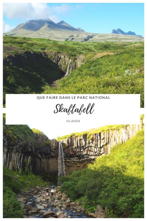 Que faire et que voir au Parc National de Skaftafell dans le sud de l'Islande