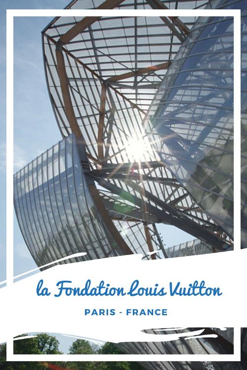 Visiter la Fondation Louis Vuitton à Paris