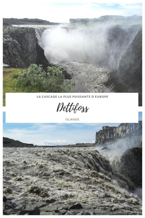 La cascade de Dettifoss en Islande : la cascade la plus puissante d'Europe