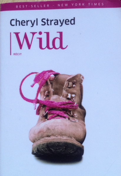 Mes Lectures #5 : Wild de Cheryl Strayed