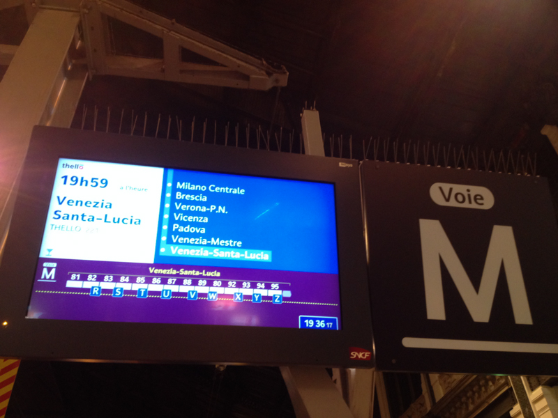 affichage en gare de notre train Thello pour Venise