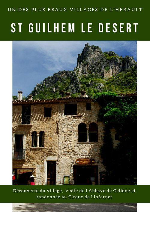 Saint Guilhem le Désert : découverte de l'un des plus beaux villages de France située sur le chemin de Saint Jacques de Compostelle