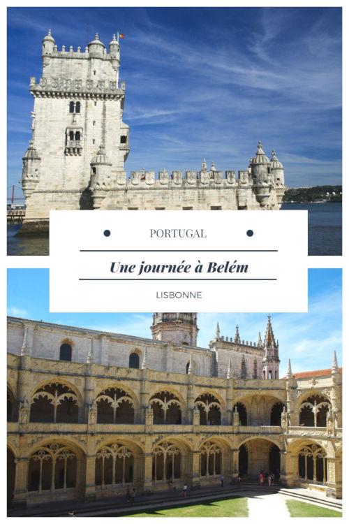 Que voir à Belém ? Une journée entre la Tour de Bélém et le Monastère des Hieronymites - Lisbonne - Portugal