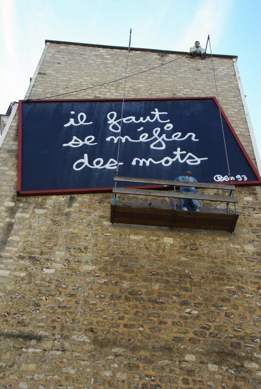 Il faut se méfier des mots - Ben - Place Fréhel - Paris