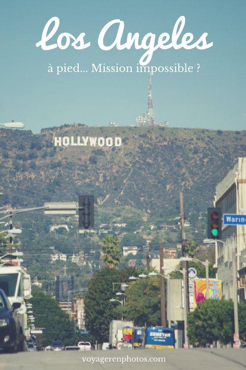 Visiter Los Angeles à pied, mission impossible ? - Voyager en Photos