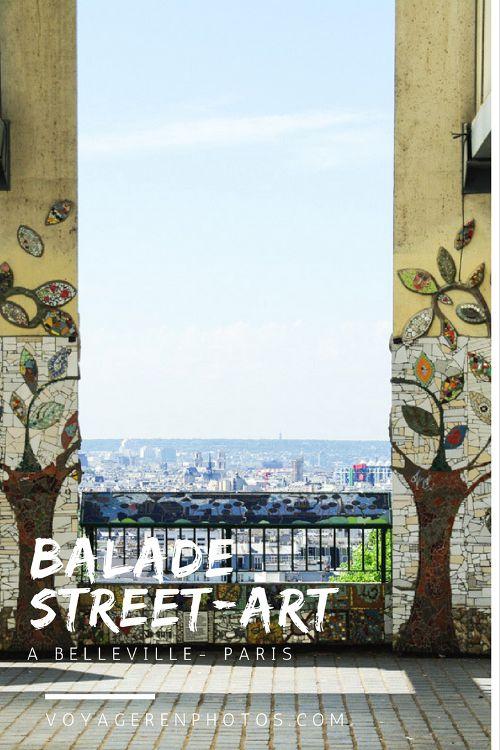 Balade Street Art à Belleville : proposition d'itinéraire pour découvrir les plus belles oeuvres