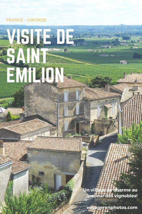 Visite de Saint Emilion en Gironde, un village de charme au coeur des vignobles