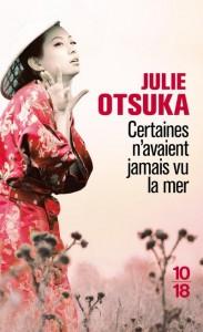 Certaines n'avaient jamais vu la mer - Julie Otsuka