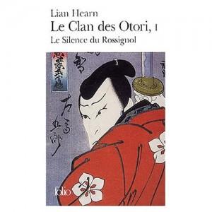 Le Clan des Otori tome 1 - Lian Hearn