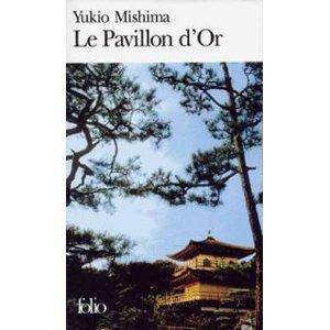 le pavillon d'or - Yukio Mishima