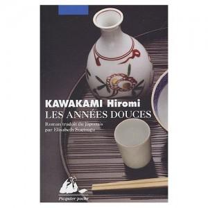 les années douces - Hiromi Kawakami
