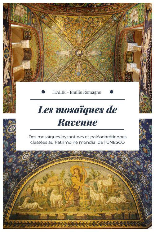 Visiter Ravenne en 1 jour : découvrir les magnifiques mosaiques byzantines et paléochrétienne inscrit au patrimoine mondial de l'UNESCO