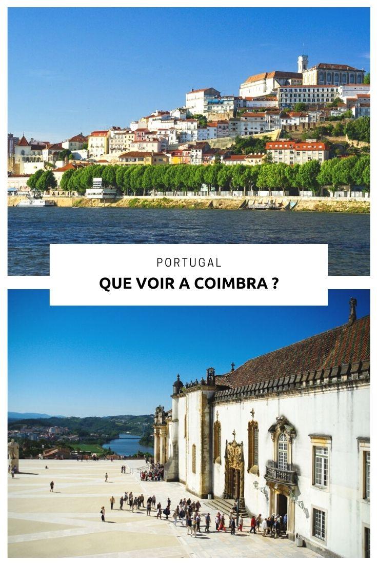 Que faire et que visiter à Coimbra, ville universitaire du Portugal ?