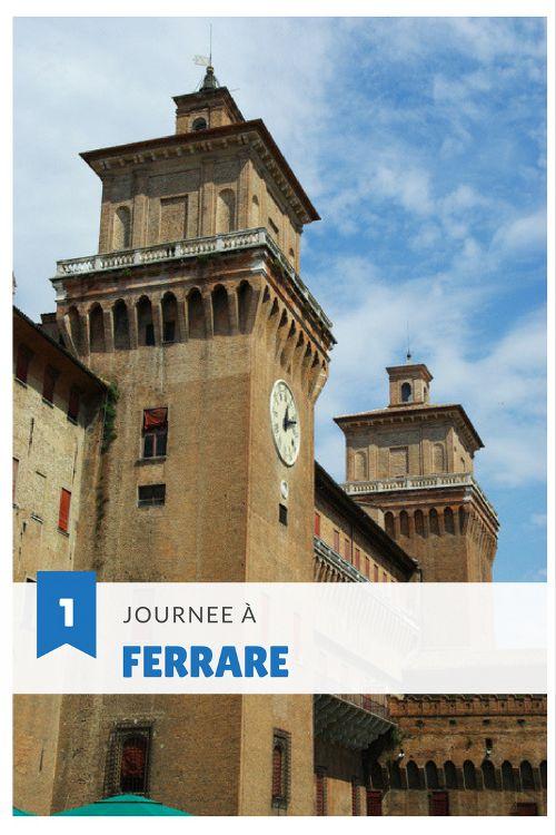 1 journée à Ferrare : le guide complet pour découvrir cette ville d'Emilie Romagne en Italie classée au Patrimoine mondiale de l'UNESCO