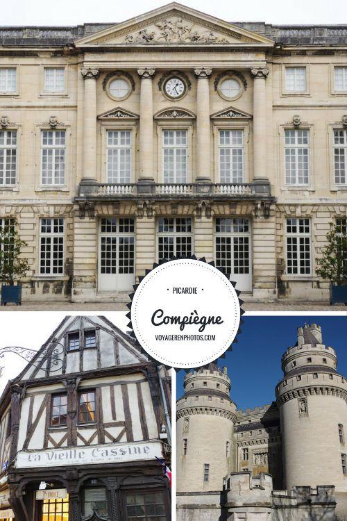 Un week-end à Compiègne en Picardie. Le programme pour découvrir les incontournables : le Palais de Compiègne, la forêt et le Château de Pierrefonds