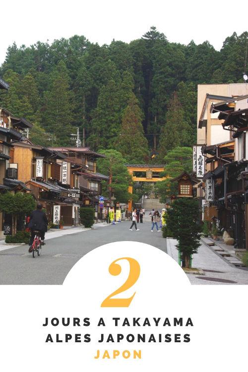 Que faire à Takayama en 2 jours ? Découvrez cette superbe ville des Alpes Japonaises et ses maisons traditionnelles très bien conservées. Japon