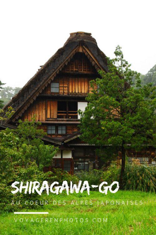 Guide de visite pour découvrir le village traditionnel de Shiragawa-go au coeur des Alpes Japonaises