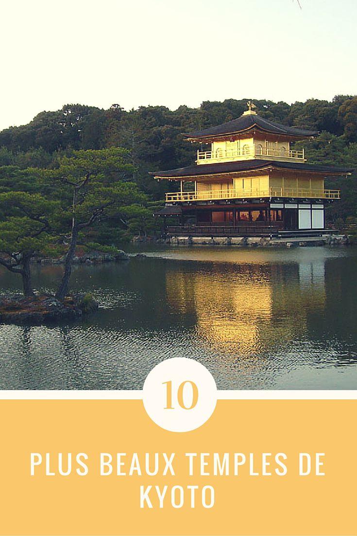 Les 10 plus beaux temples de Kyoto