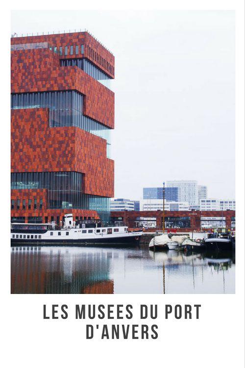 Du Musée de la Red Star Line au MAS, les musées du Port d'Anvers, un quartier en reconversion