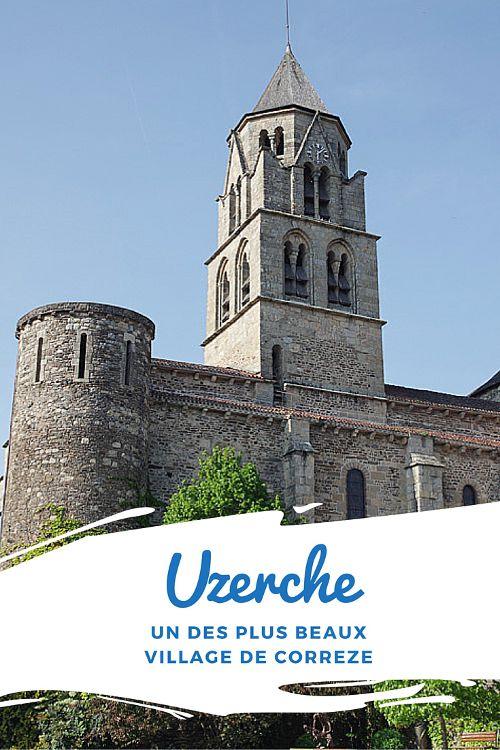 A la découverte d'Uzerche, l'un des plus beaux villages de Corrèze