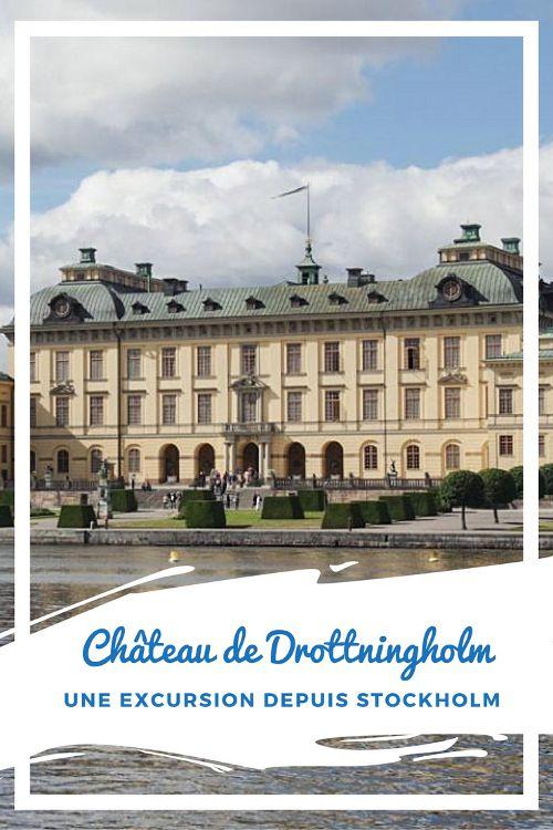 Visite du château de Drottningholm : une belle excursion à réaliser depuis le centre ville de Stockholm avec une balade en bateau sur le lac Malaren