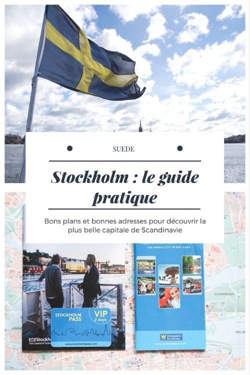 Le guide pratique pour découvrir Stockholm : bonnes adresses et bons plans pour découvrir la capitale de la Suède