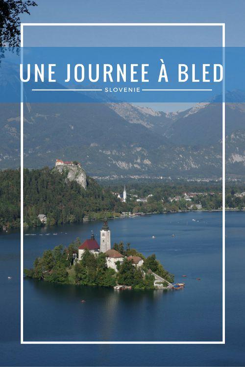Que voir en 1 journée autour du Lac de Bled