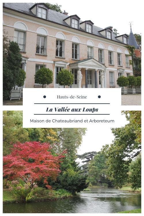 Visiter la Vallée aux Loups dans les Hauts-de-Seine : La Maison de Chateaubriand et l'Arboreteum