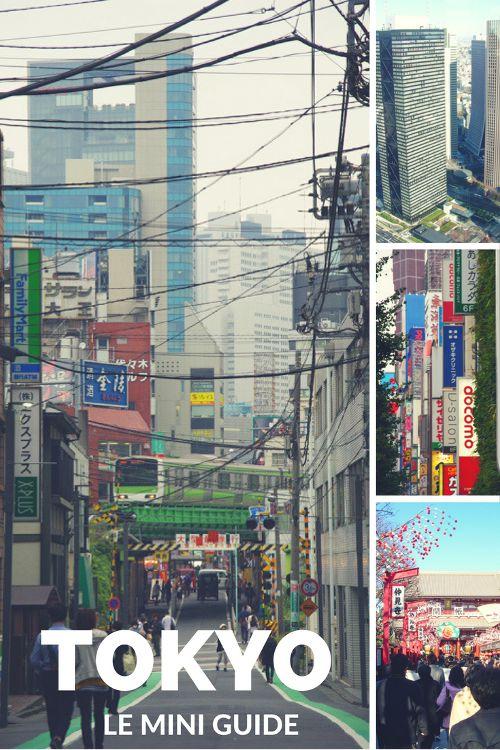 Tokyo en quelques jours : ke mini guide pour découvrir la ville