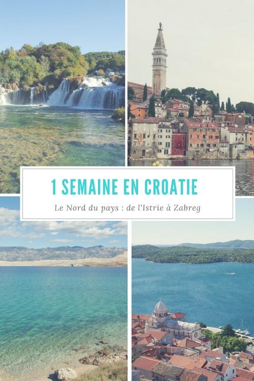 Itinéraire d'une semaine pour découvrir le nord de la Croatie : de l'Istrie à Zagreb en passant par la côte dalmate jusqu'à Sibenik