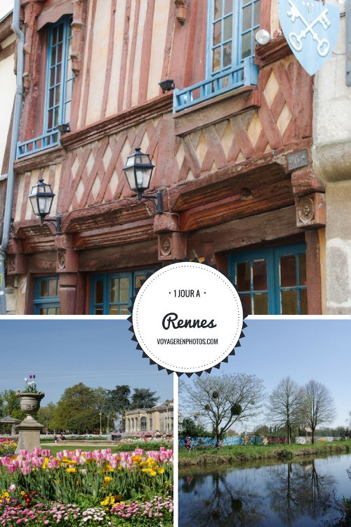 Le guide pratique pour découvrir Rennes en 1 journée : le Parc Thabor, le centre ville médiéval et ses maisons à colombages et ses environs verdoyants