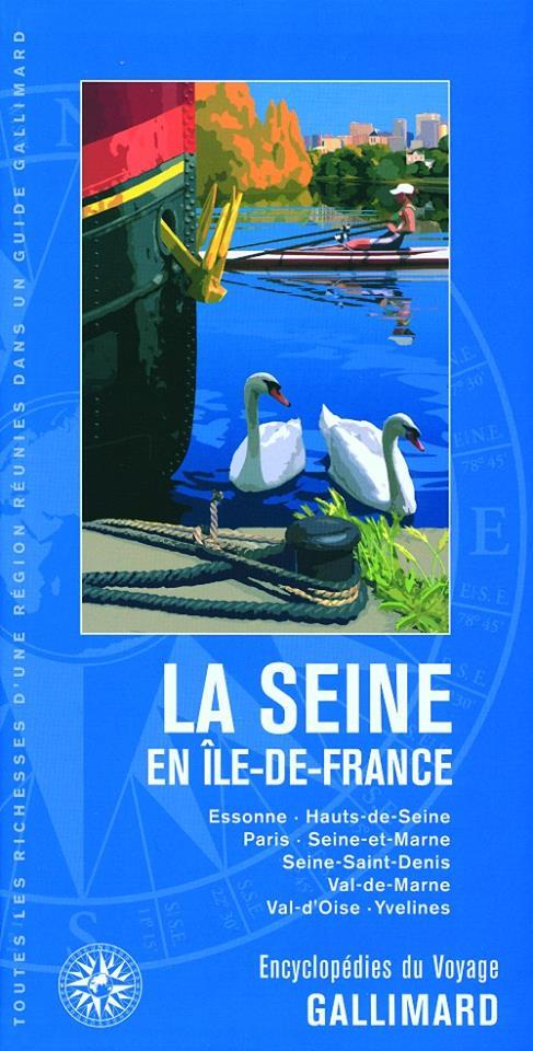 Guide gallimard la Seine en Ile de France
