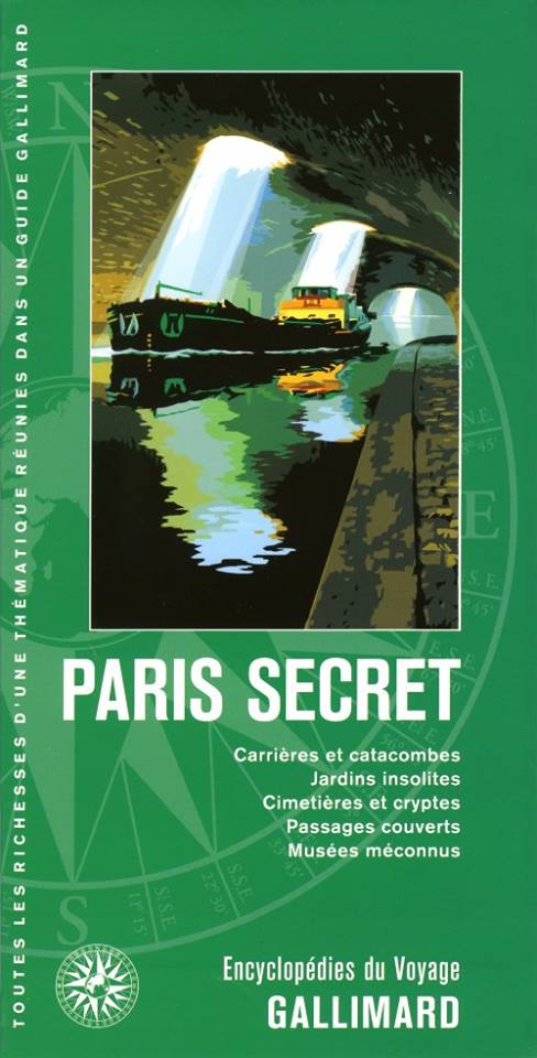 Guide Gallimard Paris Secret
