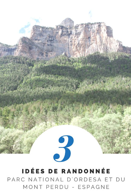 3 idées de randonnée dans le parc national d'Ordesa et du Mont Perdu en Espagne