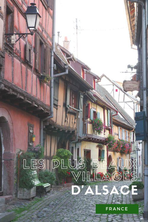 Les plus beaux villages d'Alsace : Obernai, Kaysersberg, Riquewihr et Eguisheim