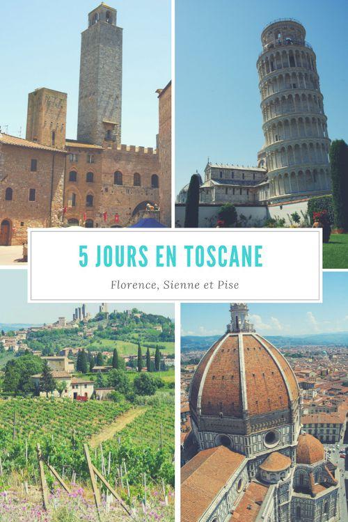 itinéraire de 5 jours en Toscane : le village médiéval de San Gimignano, Florence, Sienne et Pise