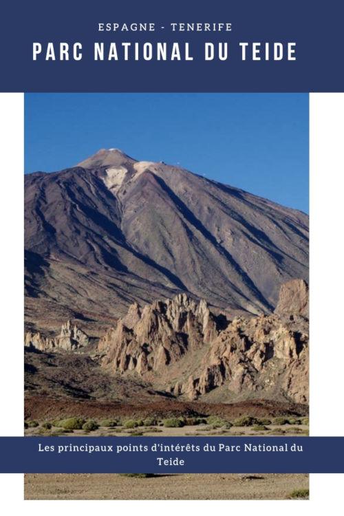 Que voir dans le Parc National du Teide à Tenerife ? - Archipel des Canaries - Espagne