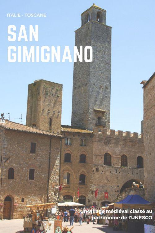 Découverte du village médiéval de San Gimignano, en Toscane, classé au Patrimoine Mondial de l'UNESCO - Italie