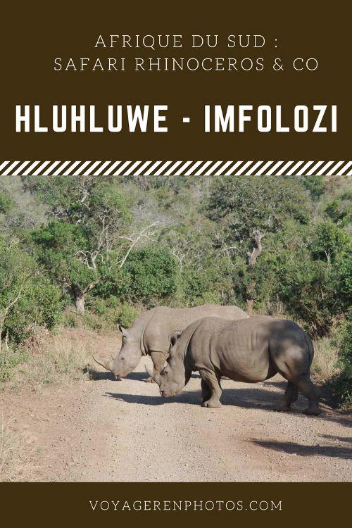 Safari dans la réserve Hluhluwe pour observer les rhinocéros - KwaZuluNatal - Afrique du Sud