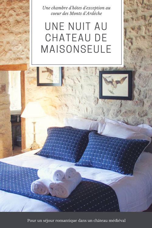 Le Château de Maisonseule, une chambre d'hôtes d'exception au coeur des Monts d'Ardèche pour une nuit romantique dans un château médiéval