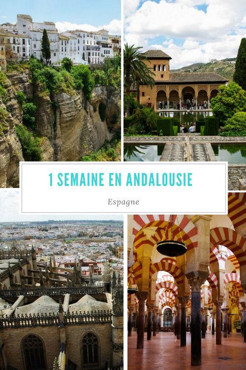 Itinéraire pour un road-trip d'une semaine en Andalousie entre Séville, Cordoue, Grenade et Ronda