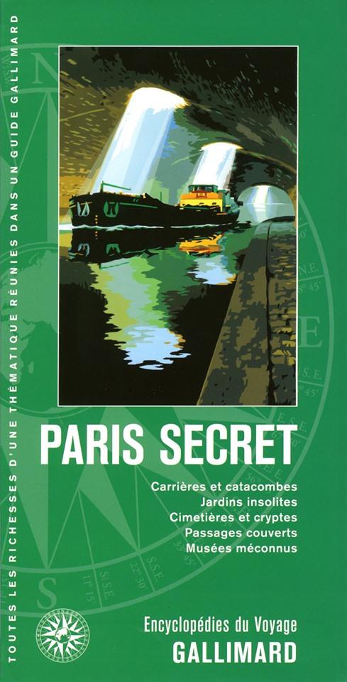 Guide Gallimard Paris Secret