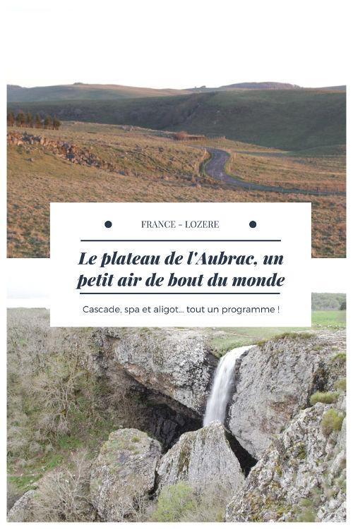 Road trip sur le plateau de l'Aubrac en Lozère : route des lacs, cascade du déroc, détente au centre thermal de la Chaldette et bien sur dégustation d'aligot !