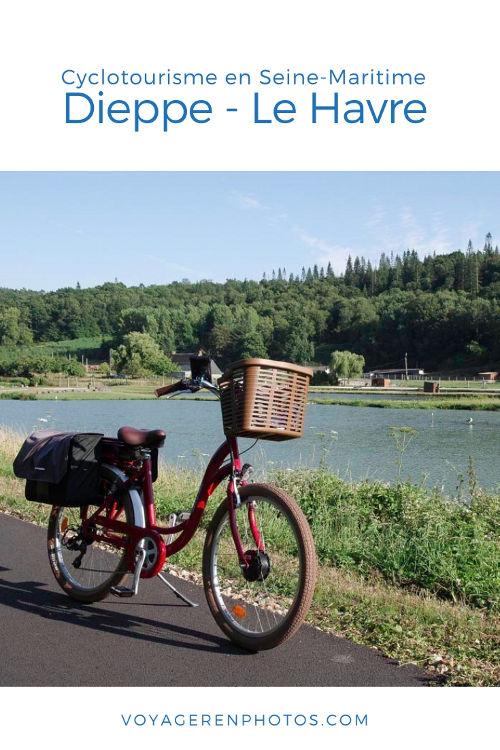 Cyclotourisme - Véloroute du Lin et Véloroute du Littoral entre Dieppe et Le Havre