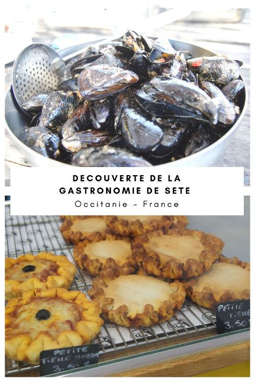 A la découverte des spécialités de la cuisine sétoise : brasoucade, tielle au poulpe, huitres de Bouzigues, macaronades et bien d'autres